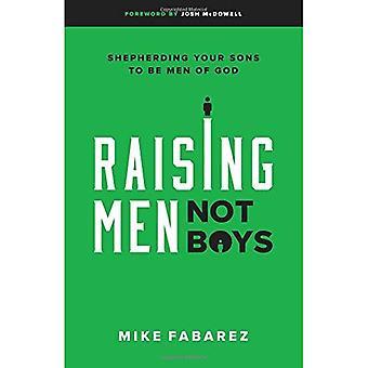 Sensibilisation des hommes, pas les garçons: Berger votre fils pour être des hommes de Dieu