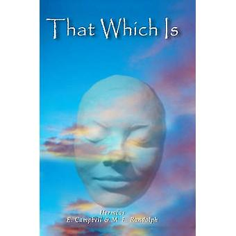 That Which Is by Campbell & Liz