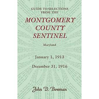 Guide till val från de Montgomery County Sentinel Jan. 1 1913 31 Dec. 1916 av Bowman & John D.