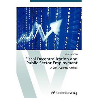 八尾 MingHung による財政の地方分権と公共セクターの雇用