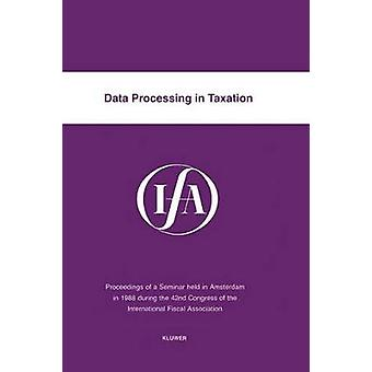 Procesamiento de datos en impuestos por la Asociación Internacional Fiscal IFA