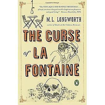 The Curse of La Fontaine - A Verlaque and Bonnet Mystery by M. L. Long