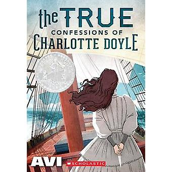 The True Confessions of Charlotte Doyle by Avi - 9780545477116 Book