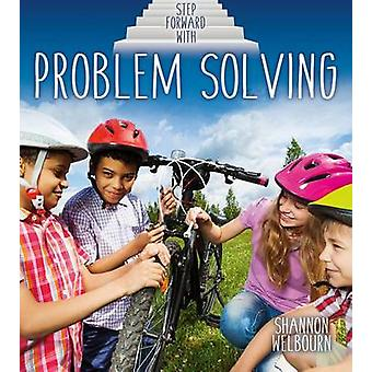 Step Forward with Problem Solving by Shannon Welbourn - 9780778728085