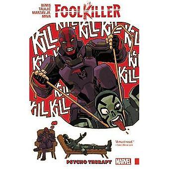 Foolkiller - Psycho Therapy by Max Bemis - Dalibor Talajic - 978130290