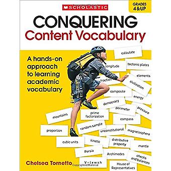 Conquering Content Vocabulary - A Hands-On Approach to Learning Academ