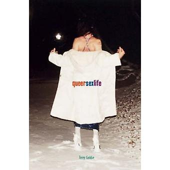 Queersexlife - Autobiographical Notes on Sexuality - Gender and Identi