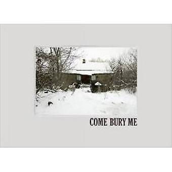Come Bury Me by Andrej Krementschouk - 9783868281200 Book