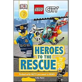 Lego City - Heroes to the Rescue by Esther Ripley - 9781465451897 Book