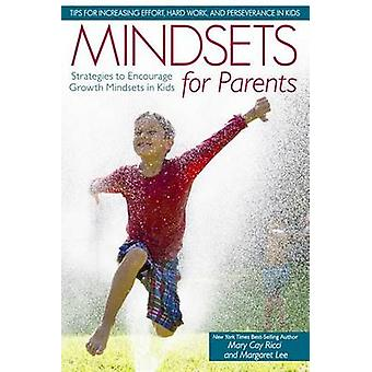 Mindsets for Parents - Strategies to Encourage Growth Mindsets in Kids