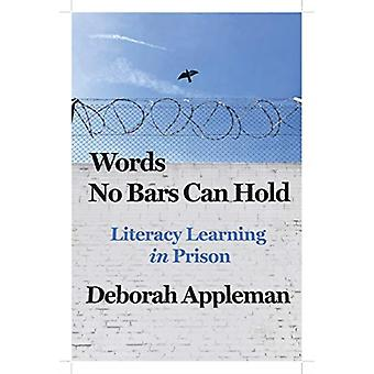Words No Bars Can Hold by Deborah Appleman