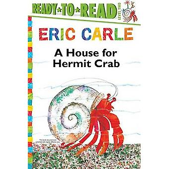 A House for Hermit Crab by Eric Carle - 9781481409162 Book