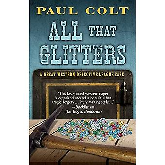 All That Glitters (Great Western Detective League Case)