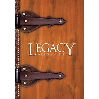 Legacy by Fox & Deegan