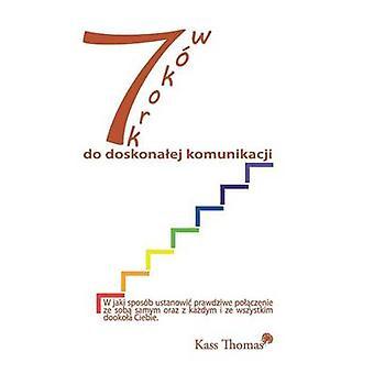 7 Krokw do doskonaej komunikacji  7 Steps to Flawless Communication Polish by Thomas & Kass