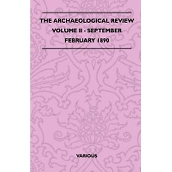 The Archaeological Review  Volume II  SeptemberFebruary 1890 by Various