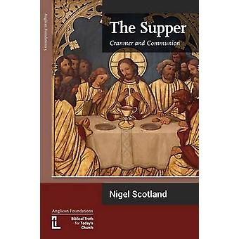 The Supper Cranmer and Communion by Scotland & Nigel