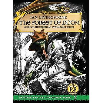The Forest of Doom Colouring Book by Livingstone & Ian