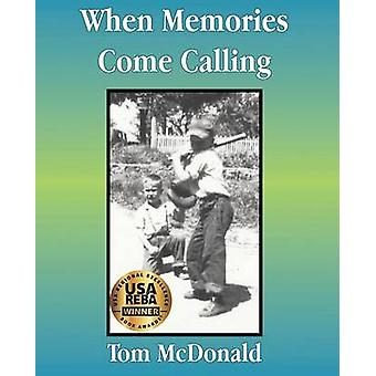 When Memories Come Calling by McDonald & Tom