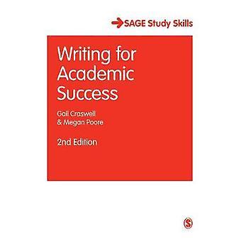 Escrevendo para o sucesso acadêmico por Gail CraswellMegan Poore