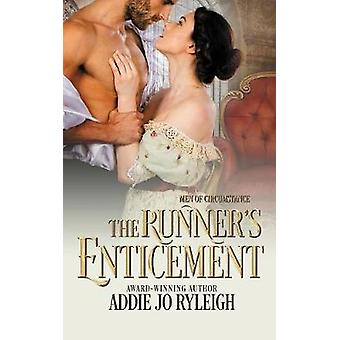 The Runners Enticement by Ryleigh & Addie Jo