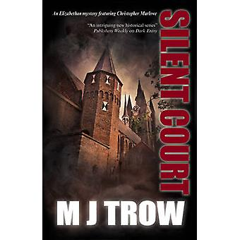 Silent Court by Trow & M.J.
