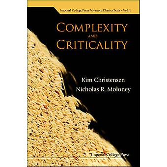 COMPLEXITY AND CRITICALITY by Christensen & Kim