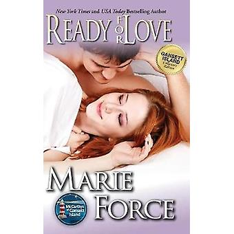 Ready for Love Gansett Island Series Book 3 by Force & Marie