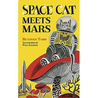 Space Cat Meets Mars by Todd & Ruthven