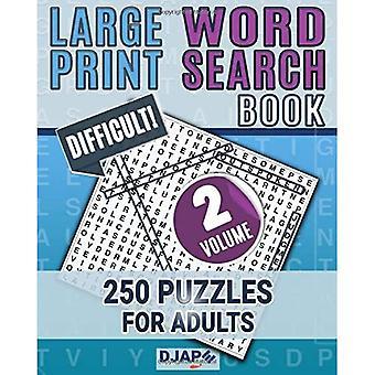 Livre de recherche de mots à grande impression: 250 puzzles pour adultes