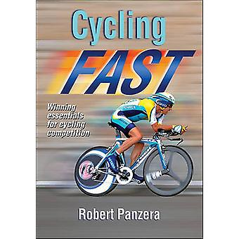 Cycling Fast - Winning Essentials for Cycling Competition by Robert Pa