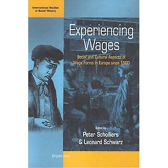 Experiencing Wages - Social and Cultural Aspects of Wages Forms in Eur