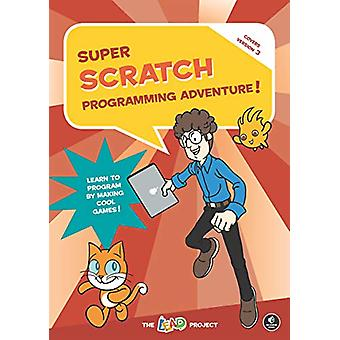 Super Scratch Programming Adventure (scratch 3) by The Lead Project -