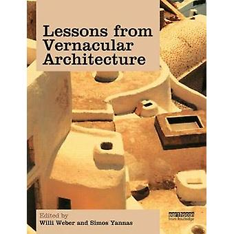 Lessons from Vernacular Architecture - Achieving Climatic Buildings by