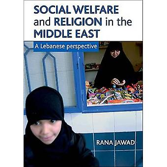 Social Welfare and Religion in the Middle East - A Lebanese Perspectiv