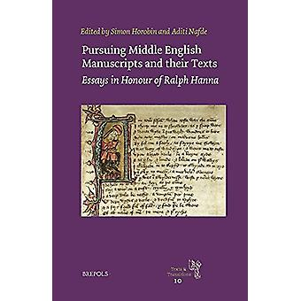 Pursuing Middle English Manuscripts and Their Texts - Essays in Honour