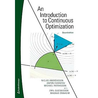 Introduction to Continuous Optimization by Niclas Andreasson - Anton