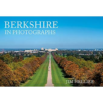 Berkshire in Photographs by Jim Hellier