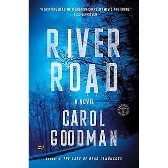 River Road by Carol Goodman - 9781501109911 Book