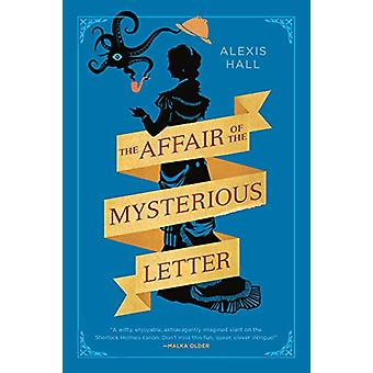 The Affair Of The Mysterious Letter by Alexis Hall - 9780440001331 Bo