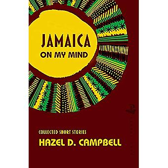 Jamaica on My Mind - Collected Short Stories by Hazel D. Campbell - 97