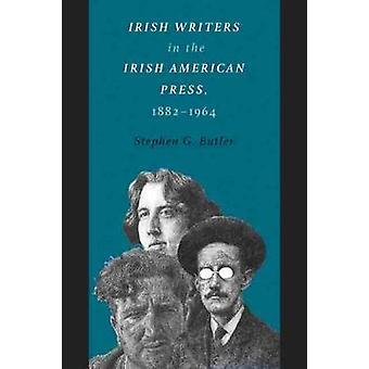 Irlannin Writers Irlannin American Press - 1882-1964 Stephen G. B