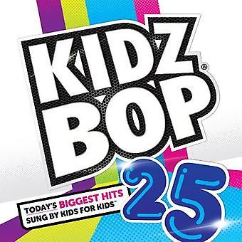 Kidz Bop Kids - Kidz Bop 25 [CD] USA import
