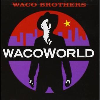 Waco Brothers - importation USA Waco monde [CD]