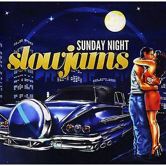 Sunday Night Slow Jams - Sunday Night Slow Jams [CD] USA import
