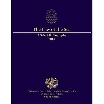 The law of the sea: a select bibliography 2013