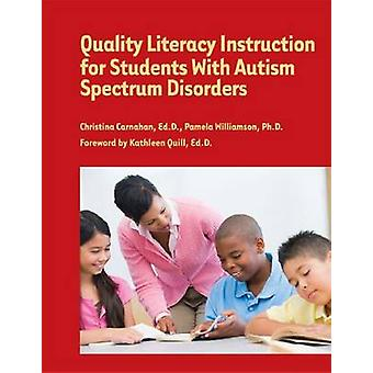Quality Literacy Instruction for Students with Autism Spectrum Disord