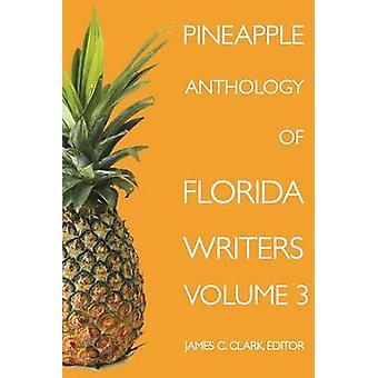 Antologia de Abacaxi dos Escritores da Flórida Volume 3 3