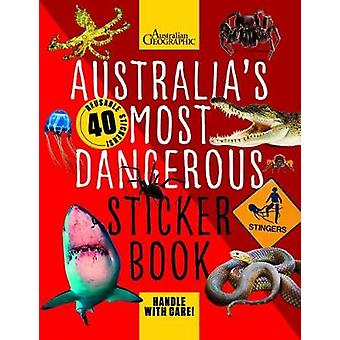Australia's Most Dangerous Sticker Book Sticker Books