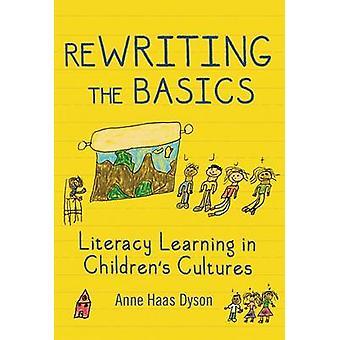 Umschreiben die Grundlagen - Literacy Learning in Kinder Kulturen von Ann